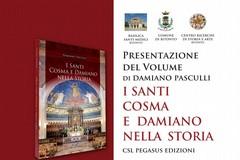 I santi Cosma e Damiano nella storia. Giovedì la presentazione del libro di Damiano Pasculli